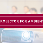 Best Projector For Ambient Light