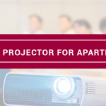 best projector for apartment
