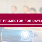 Best Projector For Daylight