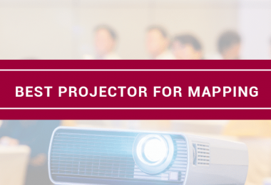 best projector for projection mapping